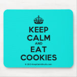 [Crown] keep calm and eat cookies  Mousepads