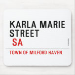 Karla marie STREET   Mousepads