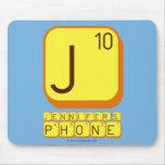 J JENNIFER'S PHONE  Mousepads
