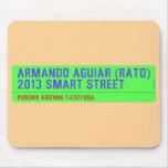 armando aguiar (Rato)  2013 smart street  Mousepads
