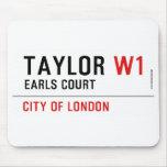 Taylor  Mousepads
