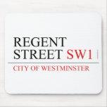 REGENT STREET  Mousepads