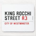 king Rocchi Street  Mousepads
