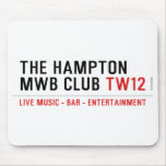 the Hampton  MWB Club  Mousepads