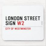 LONDON STREET SIGN  Mousepads