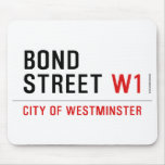 BOND STREET  Mousepads