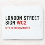 LONDON STREET SIGN  Mousepads
