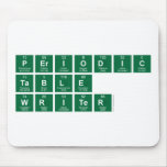 Periodic Table Writer  Mousepads