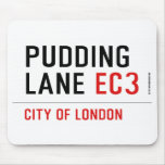 PUDDING LANE  Mousepads