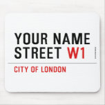 Your Name Street  Mousepads