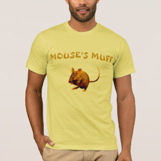Mouses Muff T-Shirt