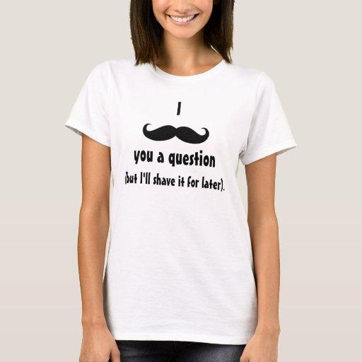 Moustache disguise funny mustache facial hair T-Shirt