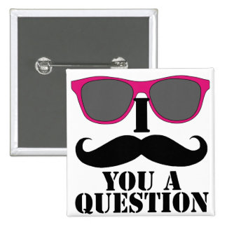 Moustache Humor with Pink Sunglasses Button