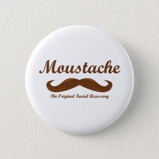 Moustache - The Original Facial Accessory Pinback Button
