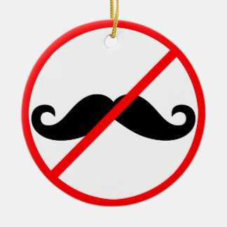 Moustaches Banned! Ornament