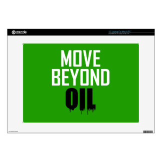 """Move Beyond Oil Decal For 15"""" Laptop"""