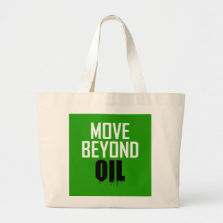 Move Beyond Oil Large Tote Bag