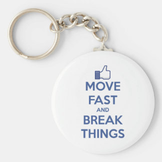 Move Fast And Break Things Basic Round Button Keychain