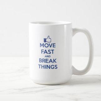 Move Fast And Break Things Coffee Mug