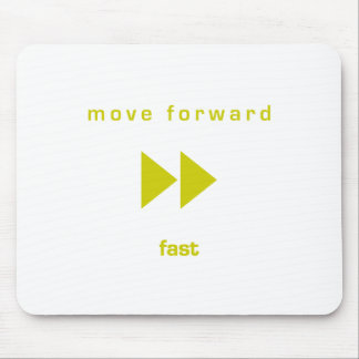 Move Forward - Fast (yellow text) Mouse Pad