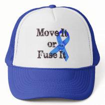 Move It or Fuse It Trucker Hat