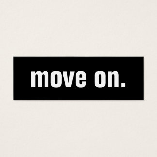 move on. mini business card
