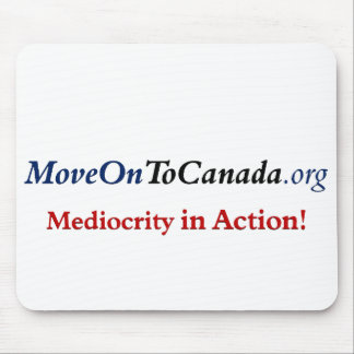 Move on to Canada Mouse Pad