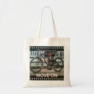 Move On Tote Bag