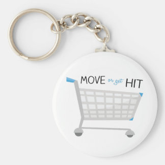 Move Or Get Hit Basic Round Button Keychain
