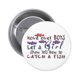 MOVE OVER BOYS GIRLS FISHING 2 INCH ROUND BUTTON