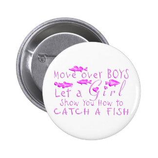 MOVE OVER BOYS GIRLS FISHING PIN