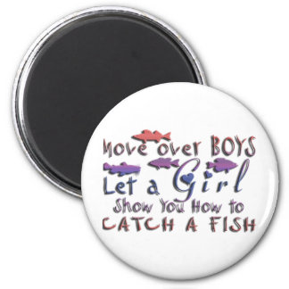 MOVE OVER BOYS GIRLS FISHING MAGNET