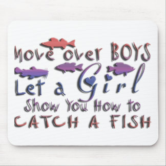 MOVE OVER BOYS GIRLS FISHING MOUSE PAD