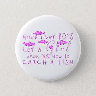 MOVE OVER BOYS GIRLS FISHING PINBACK BUTTON