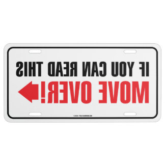 Move Over Mirrored License Plate License Plate