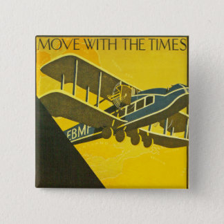 Move With the Times Pinback Button