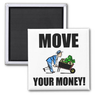 move your money 2 inch square magnet