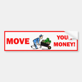 move your money bumper stickers