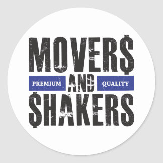 Movers and Shakers - Blue Classic Round Sticker