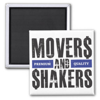 Movers and Shakers - Blue Magnet