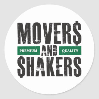 Movers and Shakers - Green Classic Round Sticker