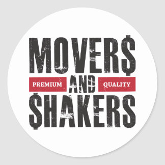 Movers and Shakers - Red Classic Round Sticker