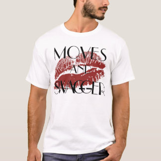 Moves and swagger T-Shirt