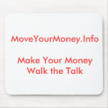 MoveYourMoney.InfoMake su paseo del dinero la char Tapetes De Raton