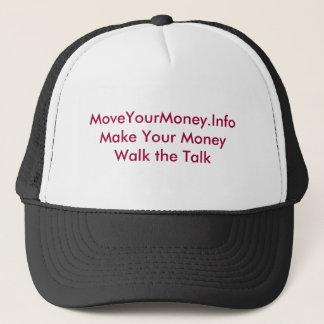 MoveYourMoney.InfoMake Your Money Walk the Talk Trucker Hat