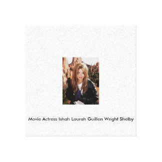 Movie Actress Ishah Laurah Guillen Wright Shelby Canvas Print