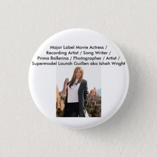 Movie Actress Laura Guillen aka Ishah Pinback Button