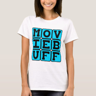 Movie Buff, Knower of Film Trivia T-Shirt
