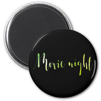 Movie Night Greenly Green Office Home Sweet Words Magnet