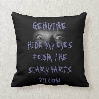 MOVIE NIGHT HIDE MY EYES FROM THE SCARY PARTS THROW PILLOW
